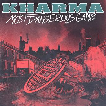 KHARMA Most Dangerous Game 7""