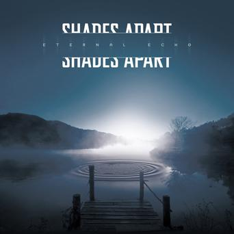 SHADES APART Eternal Echo LP