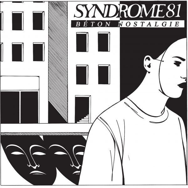 SYNDROME 81 Beton Nostalgie LP